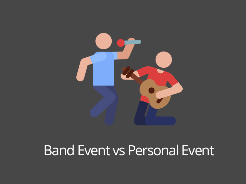 Events: Band vs Personal