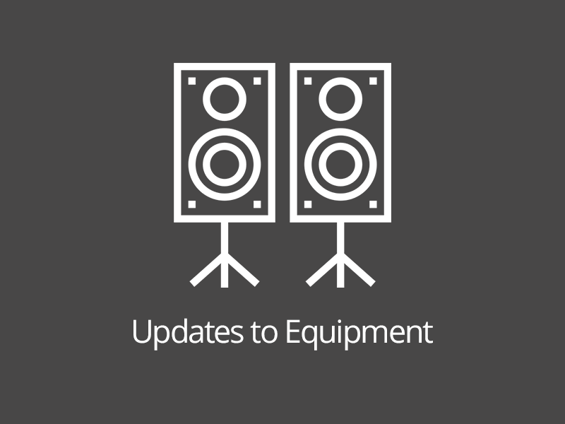 Updates to Equipment