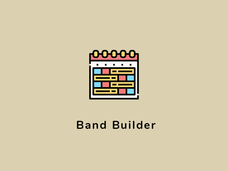 Introducing the Band Builder